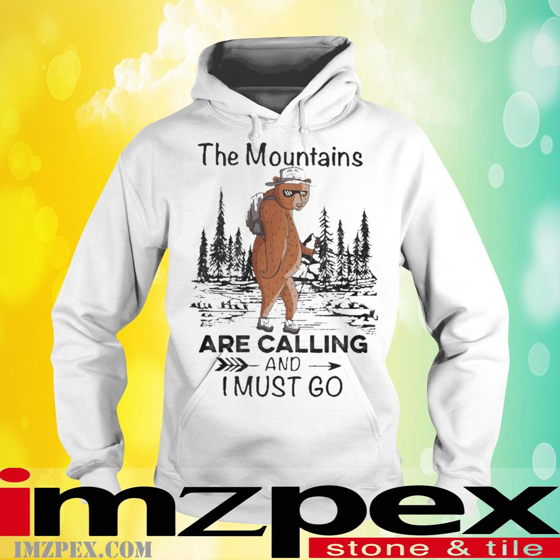 Bear Mountains Are Calling And Must Go Shirt hoodie