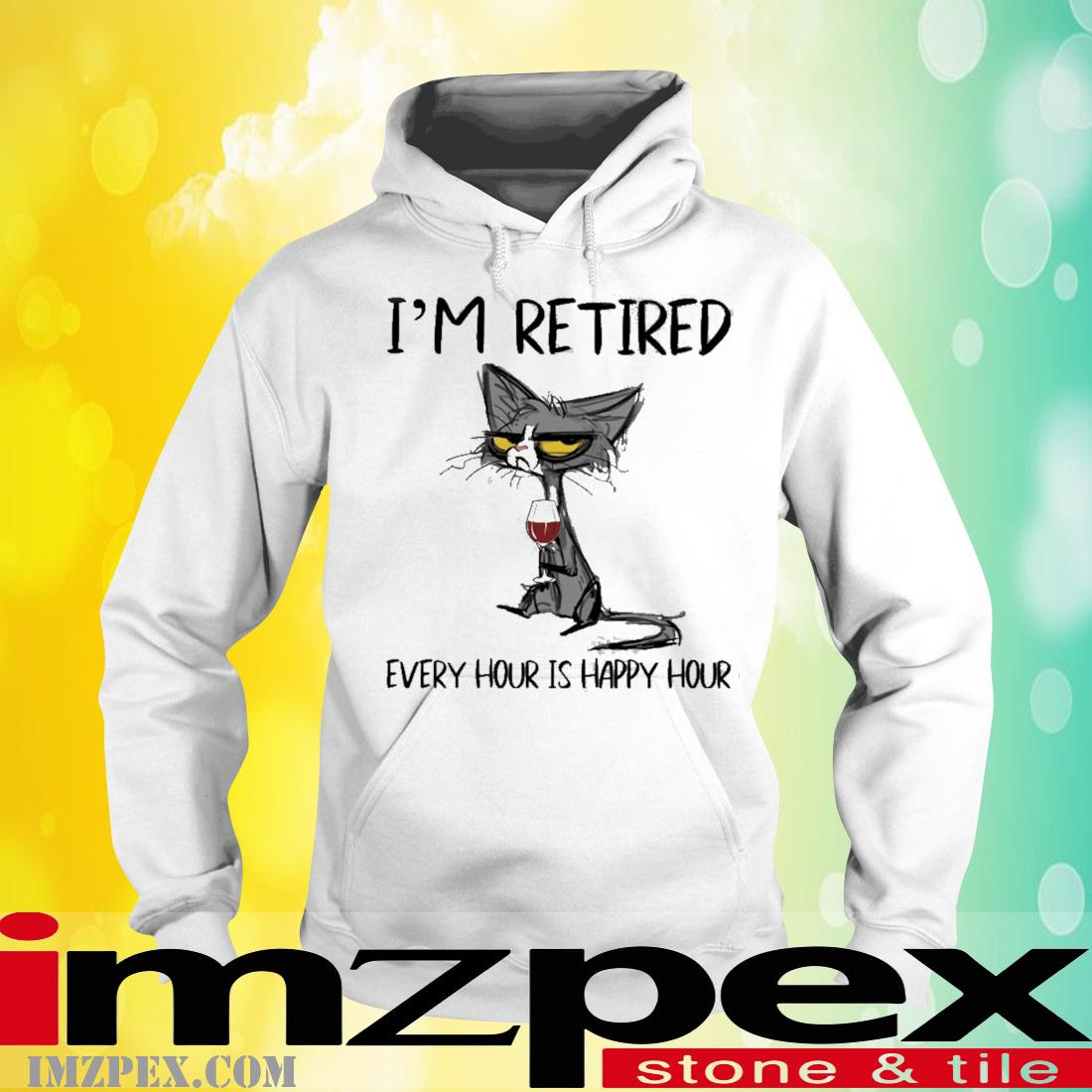 Black Cat I'm Retired Every Hour Is Happy Hour Shirt hoodie
