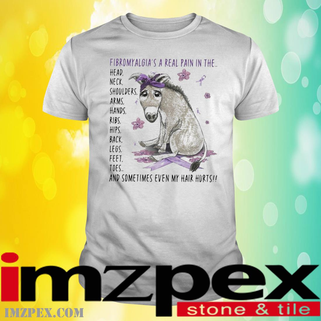 Donley fibromyalgia a real pain In the shirt