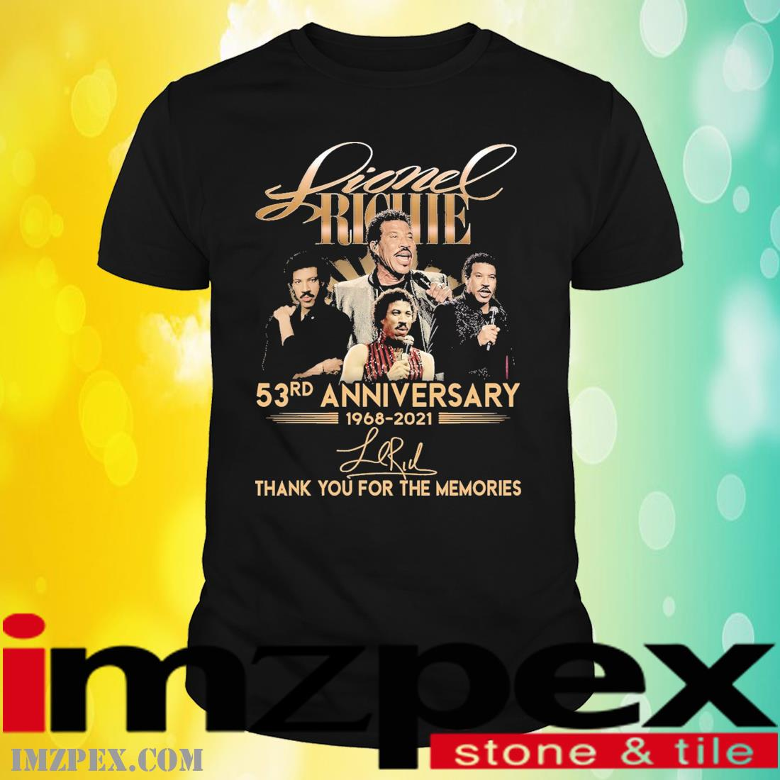 Lionel Richie 53rd anniversary 1968 2021 signatures thank you for the memories shirt