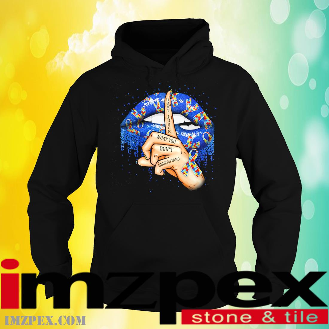 Lip Don't Judge What You Don't Understand LGBT Shirt hoodie