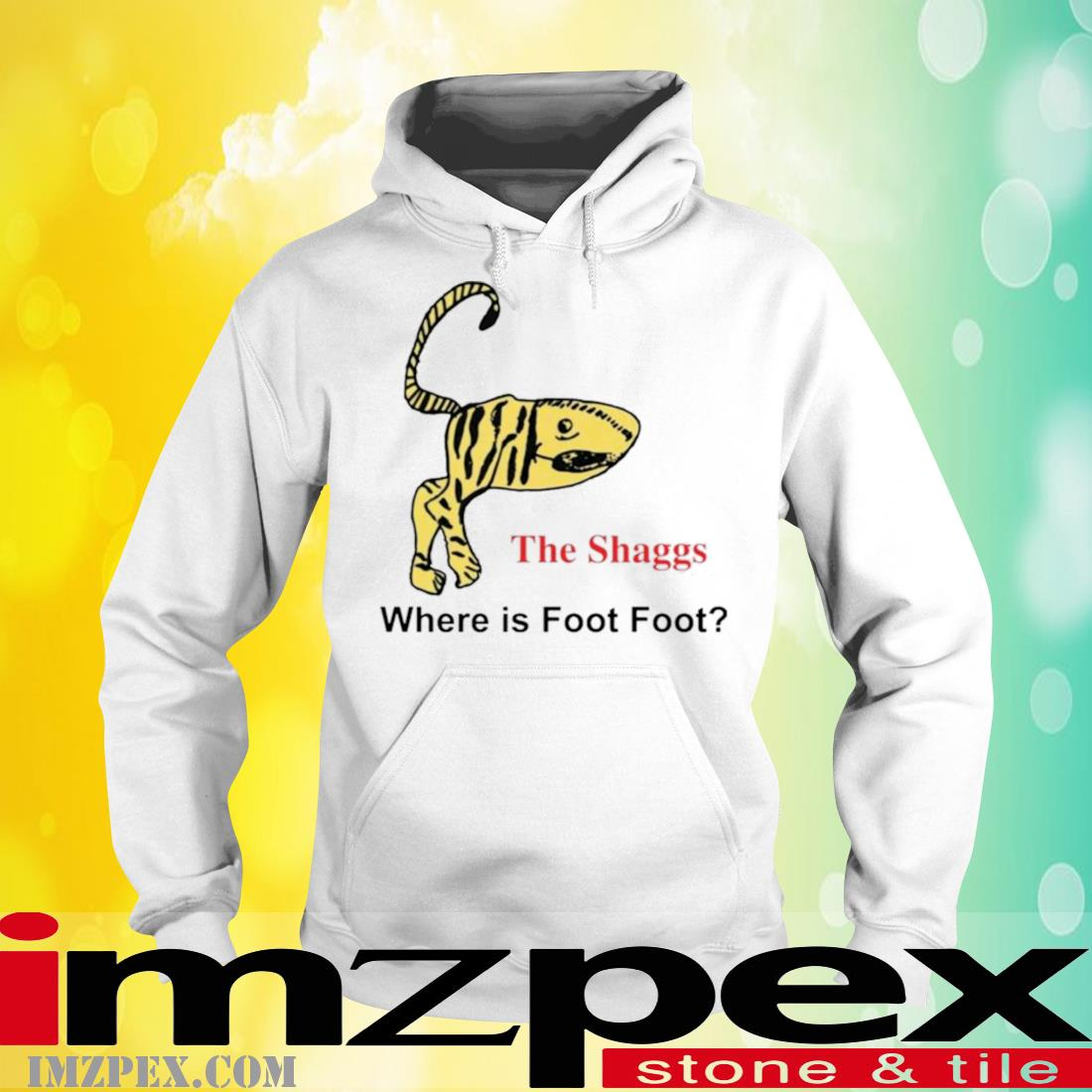 The Shaggs Where Is Foot Foot Shirt hoodie