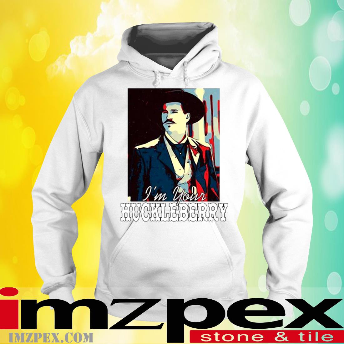 Doc Holliday I'm Your Huckleberry Shirt hoodie