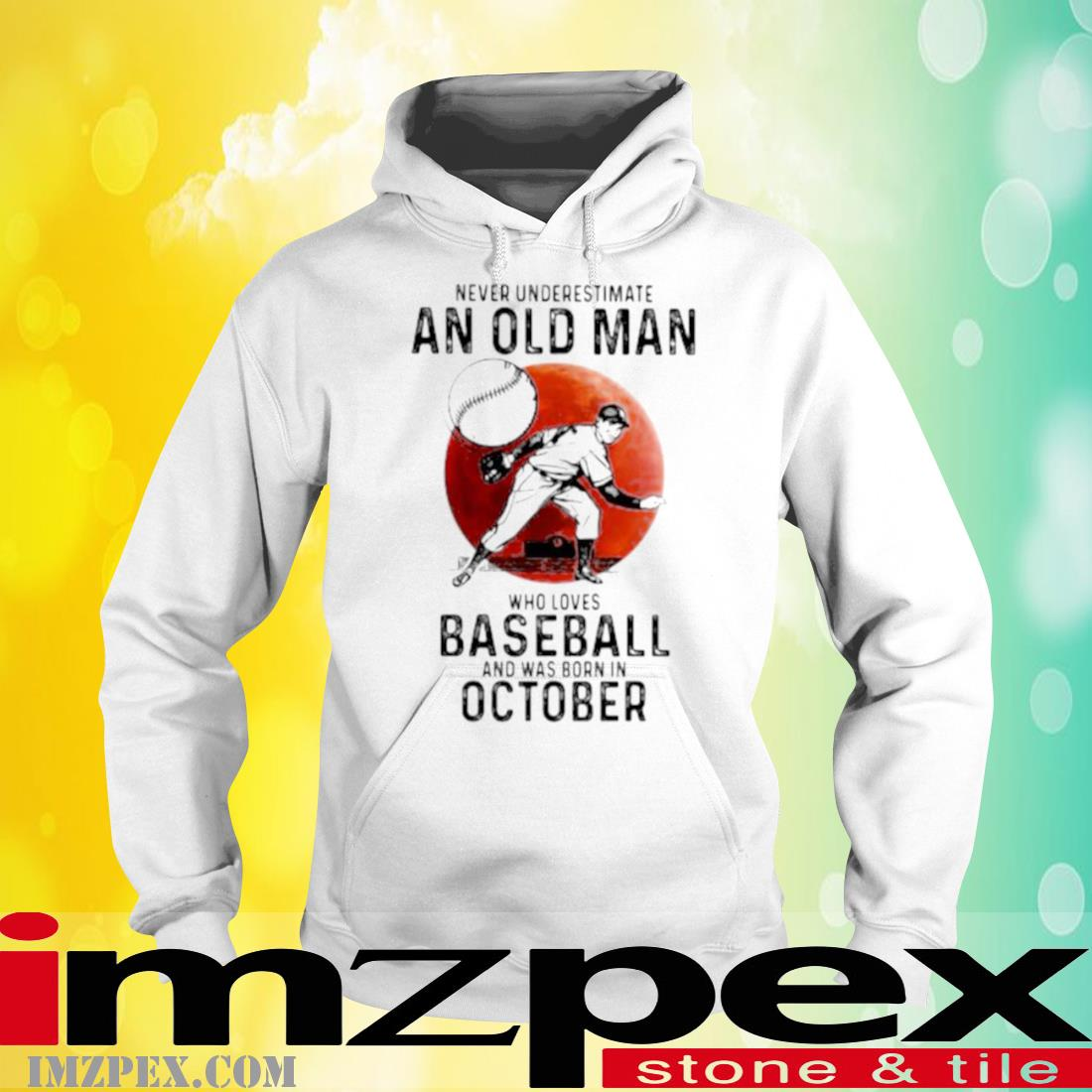 Never Underestimate An Old Man Who Loves Baseball And Was Born In October Blood Moon Shirt hoodie