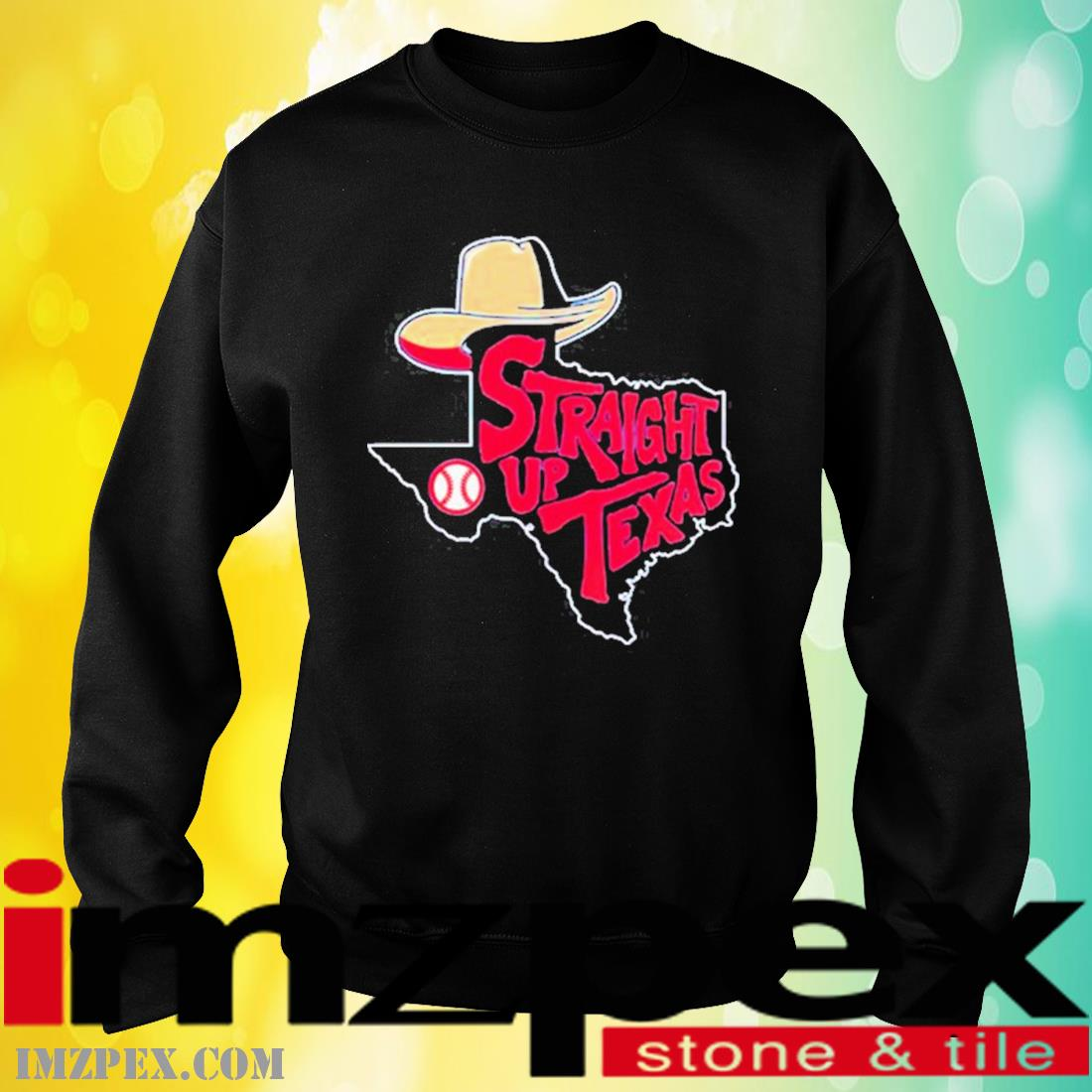 Straight Up Texas Baseball Shirt sweatshirt