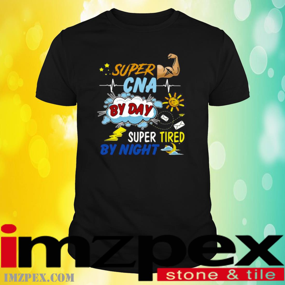 Super CNA By Day Super Tired By Night Shirt