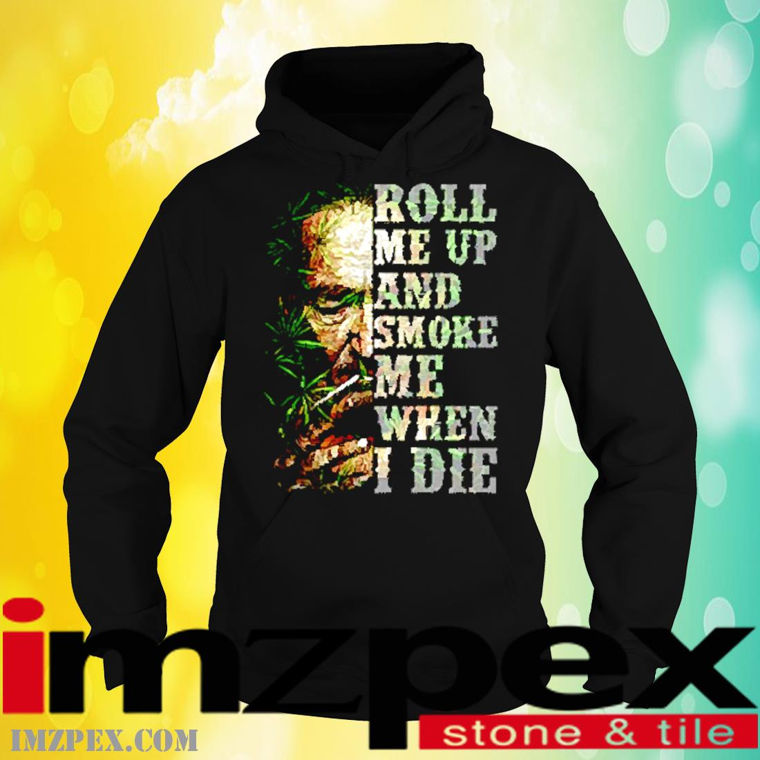 Willie Nelson Roll Me Up And Smoke Me When I Die Shirt hoodie