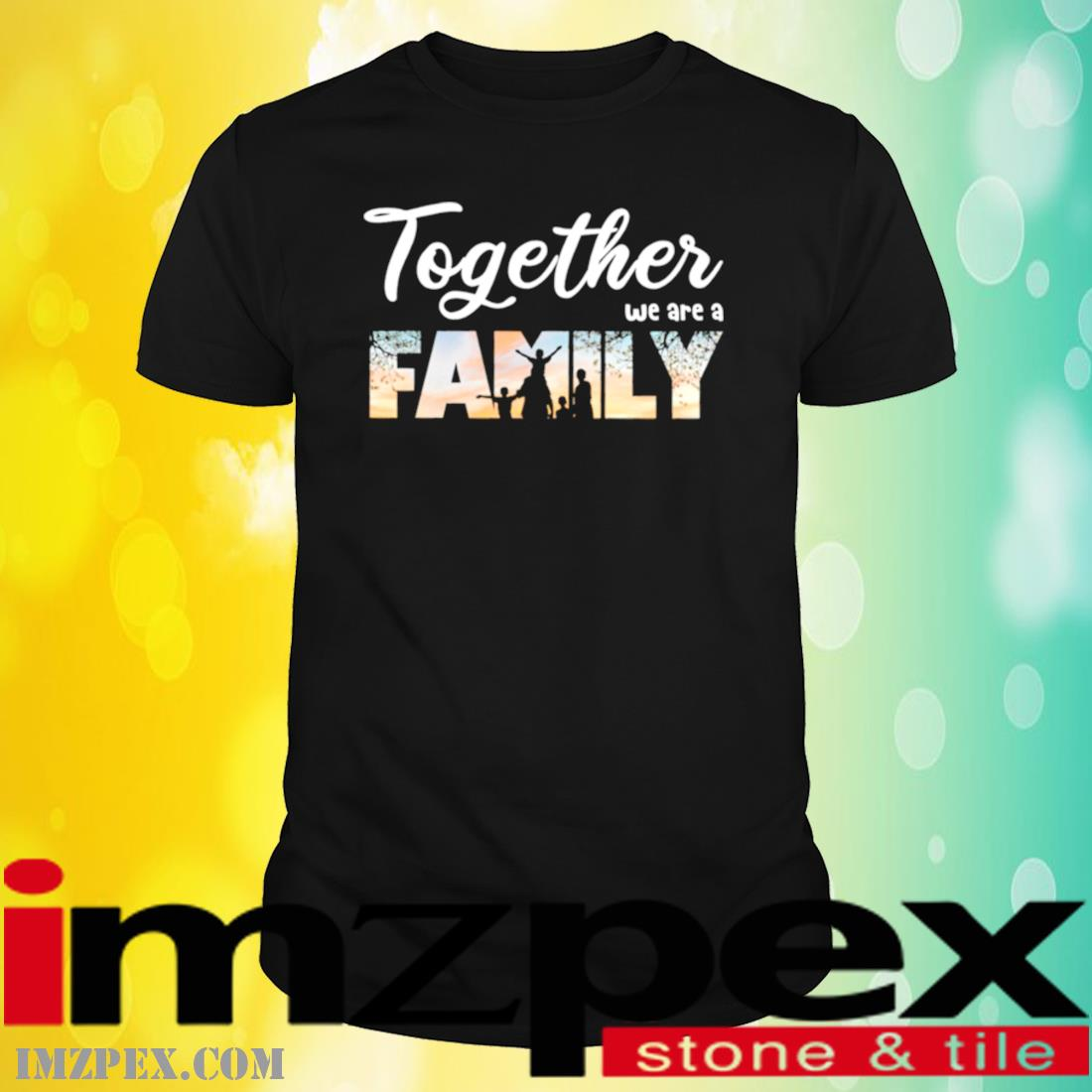 Together We Are A Family Shirt