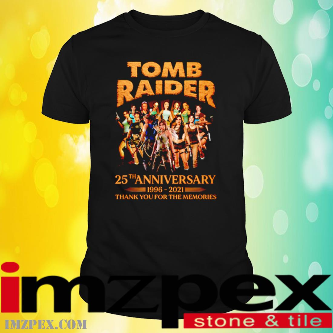 Tomb Raider 25th Anniversary 1996-2021 Thank You For The Memories Shirt