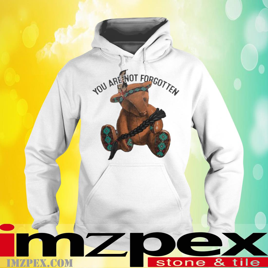 You Are Not Forgotten Shirt hoodie